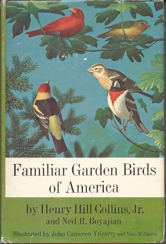9780060706913: Familiar Garden Birds of America