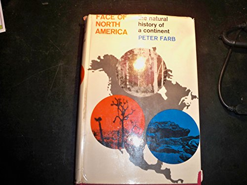 9780060707460: Face of North America the Natural History of a Con