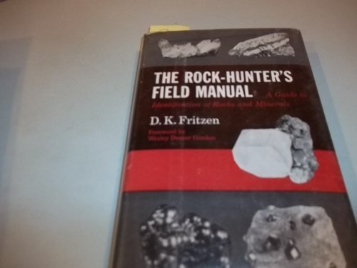 9780060708405: The Rock-Hunter's Field Manual: A Guide to Identification of Rocks and Minerals.