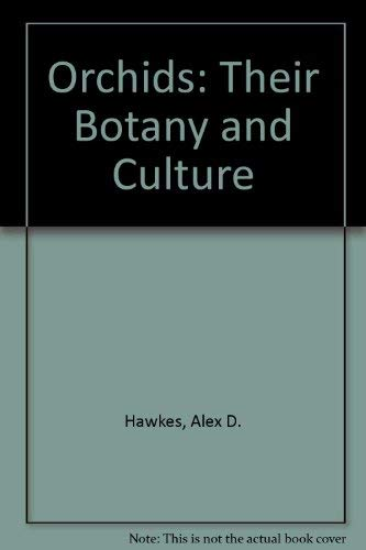 9780060709303: Orchids: Their Botany and Culture
