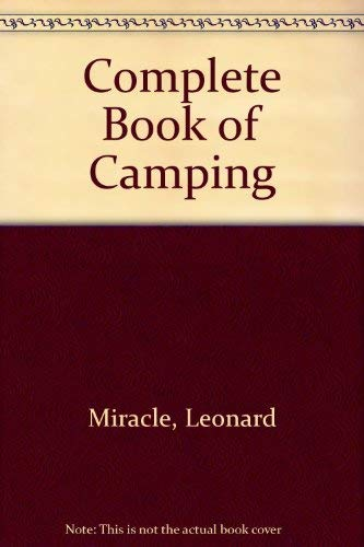 9780060712303: Complete Book of Camping (Outdoor Life)