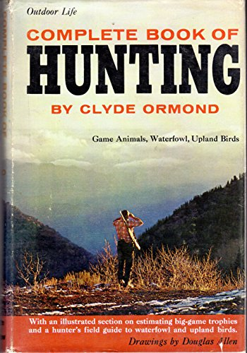 9780060714109: Complete Book of Hunting