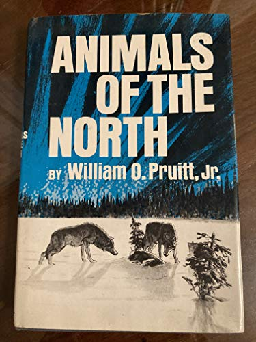 9780060715533: Animals of the North