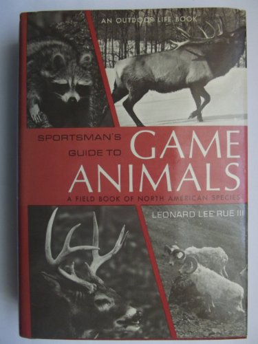 9780060717155: Sportsman's Guide to Game Animals: A Field Book of North American Species