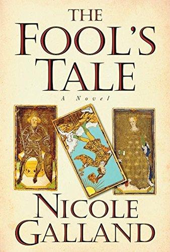 The Fool's Tale: Nicole Galland