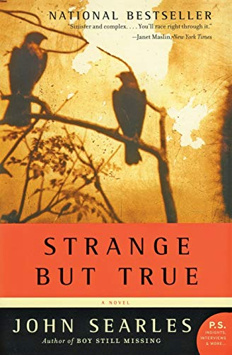 9780060721794: Strange but True: A Novel
