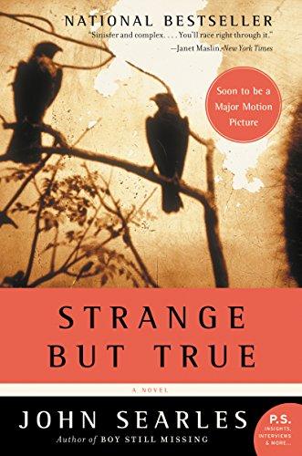 9780060721794: Strange but True: A Novel