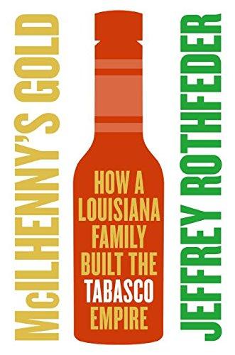 9780060721848: McIlhenny's Gold: How a Louisiana Family Built the Tabasco Empire