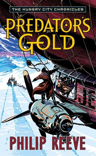 9780060721961: Predator's Gold (The Hungry City Chronicles)