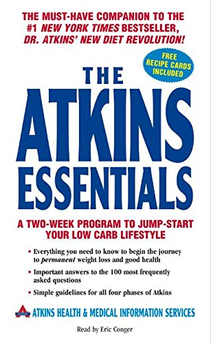 The Atkins Essentials: A Two-Week Program to Jump-start Your Low Carb Lifestyle: Atkins Health & ...