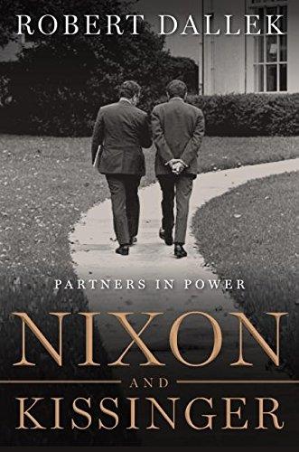 Nixon and Kissinger: Partners in Power: Dallek, Robert