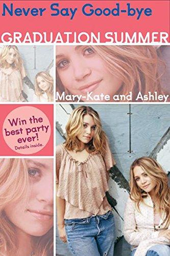 9780060722838: Mary-Kate & Ashley Graduation Summer #2: Never Say Good-bye: (Never Say Good-bye)