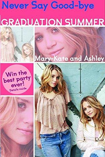 9780060722852: Mary-Kate & Ashley Graduation Summer #3:Everything I Want: (Everything I Want)
