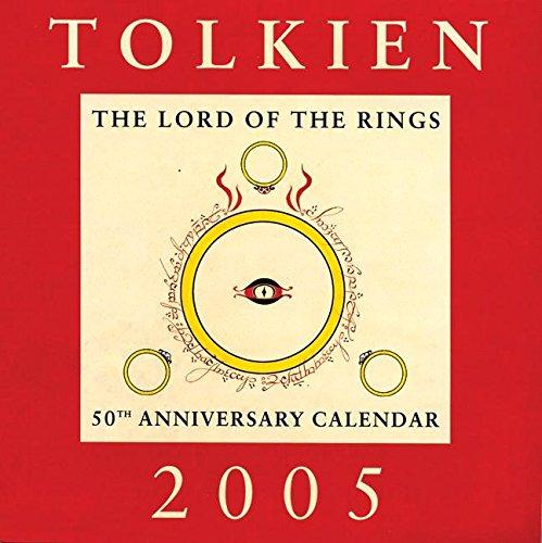 Tolkien Calendar 2005: The Lord of the Rings 50th Anniversary Calendar: J. R. R. Tolkien