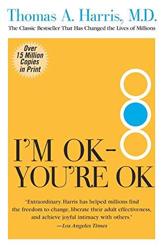 9780060724276: I'm OK--You're OK
