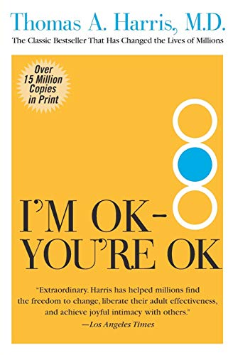 9780060724276: I'm OK--You're OK