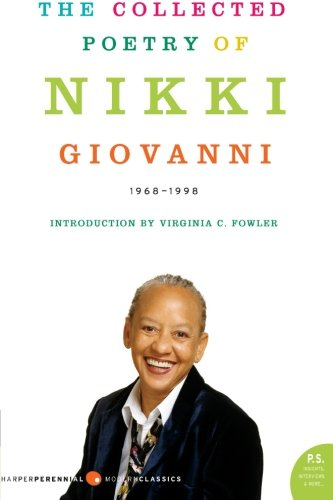 9780060724290: The Collected Poetry of Nikki Giovanni: 1968-1998
