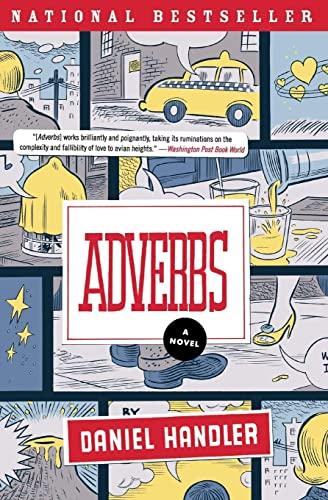 9780060724429: Adverbs: A Novel