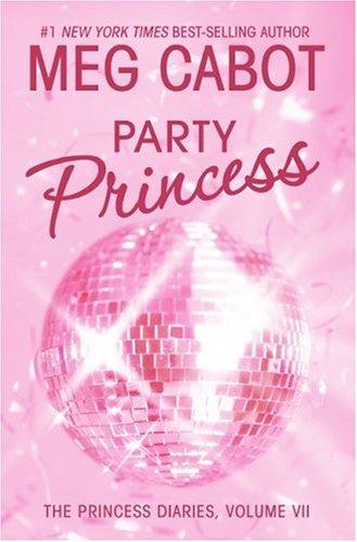 9780060724535: Party Princess (Princess Diaries)