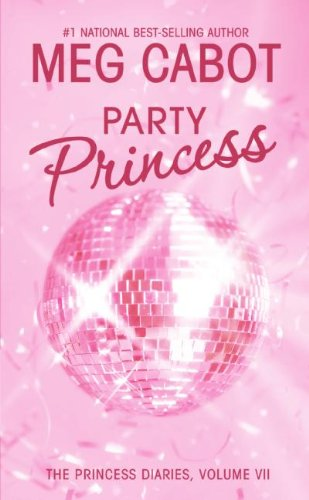 9780060724559: Princess Diaries, Volume VII: Party Princess, The (Princess Diaries (Quality))