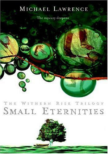 9780060724825: Small Eternities (Withern Rise)