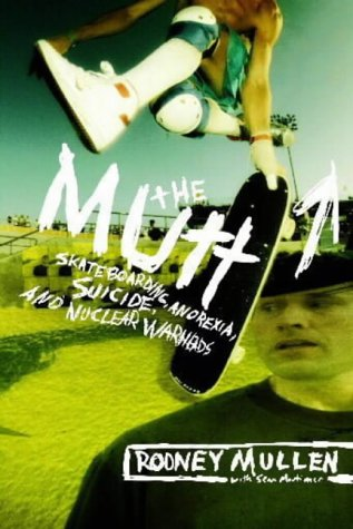 9780060725204: The Mutt: How to Skateboard and Not Kill Yourself