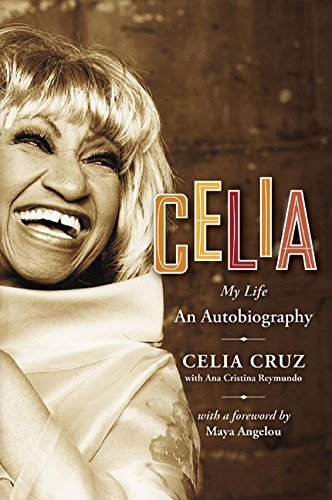 9780060725556: Celia: My Life