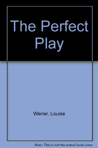9780060725815: The Perfect Play