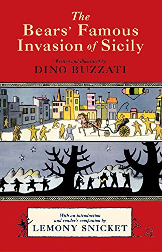 The Bears Famous Invasion of Sicily: Snicket, Lemony