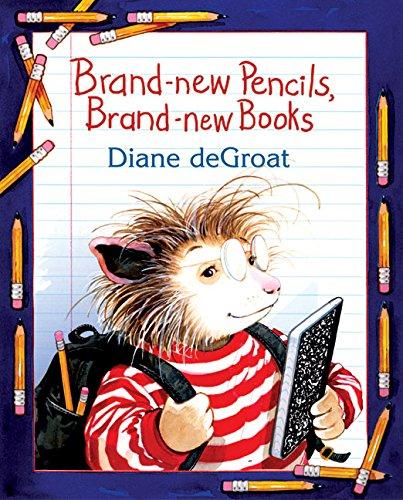 9780060726157: Brand-new Pencils, Brand-new Books (Gilbert the Opossum)
