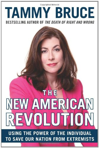 9780060726201: The New American Revolution: Using the Power of the Individual to Save Our Nation from Extremists