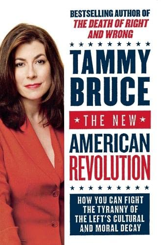 9780060726218: The New American Revolution: How You Can Fight the Tyranny of the Left's Cultural and Moral Decay