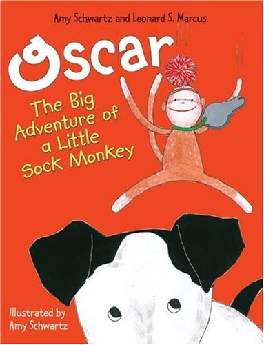 9780060726225: Oscar: The Big Adventure of a Little Sock Monkey