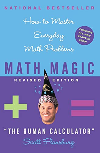 9780060726355: Math Magic: How to Master Everyday Math Problems, Revised Edition