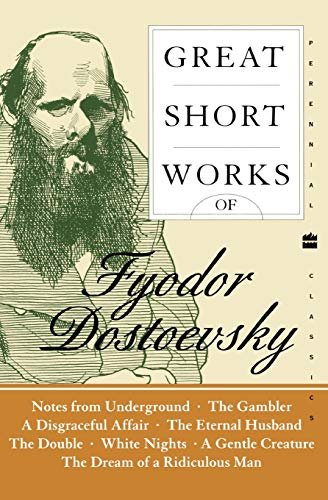 9780060726461: Great Short Works of Fyodor Dostoevsky (Perennial Classics)