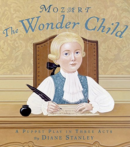 9780060726744: Mozart: The Wonder Child: A Puppet Play in Three Acts