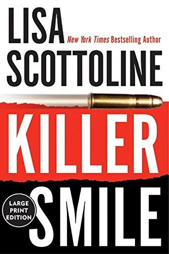 Killer Smile: Scottoline, Lisa