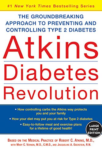 9780060726966: Atkins Diabetes Revolution: The Groundbreaking Approach to Preventing and Controlling Type 2 Diabetes