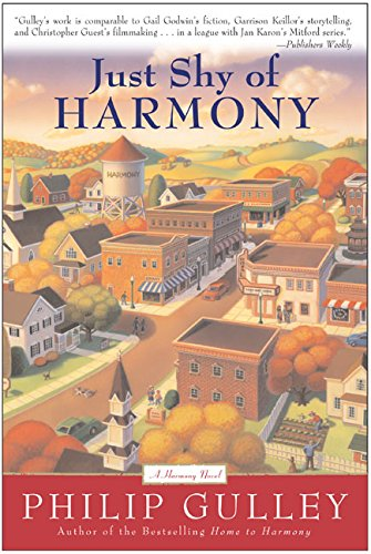9780060727086: Just Shy of Harmony (Gulley, Philip)