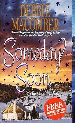 9780060727321: Someday Soon (Deliverance Company, No. 1)