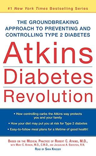 Atkins Diabetes Revolution: The Groundbreaking Approach to: Robert C. Atkins,