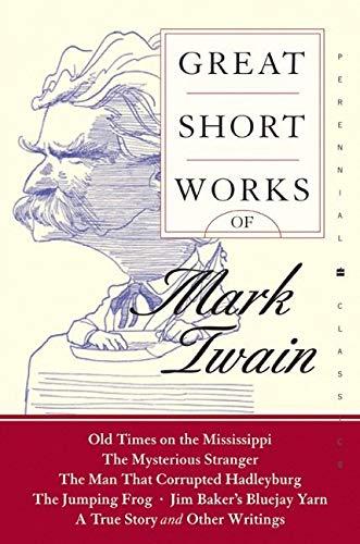 Great Short Works of Mark Twain (Perennial: Twain, Mark