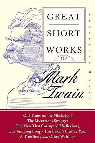 9780060727864: Great Short Works of Mark Twain (Perennial Classics)