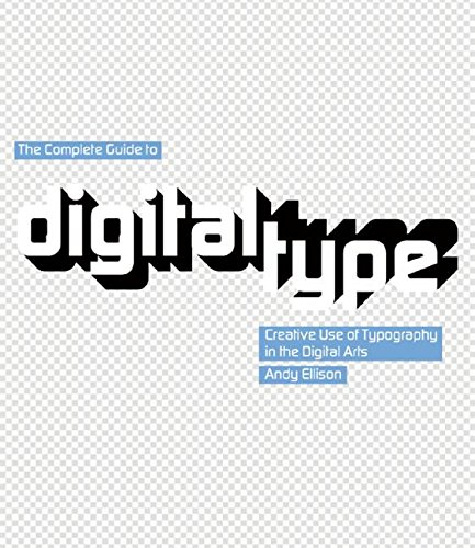9780060727925: The Complete Guide to Digital Type: Creative Use of Typography in the Digital Arts