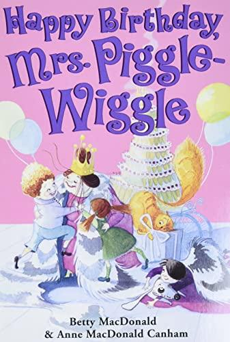 9780060728144: Happy Birthday, Mrs. Piggle-Wiggle (Mrs. Piggle-Wiggle (HarperCollins))