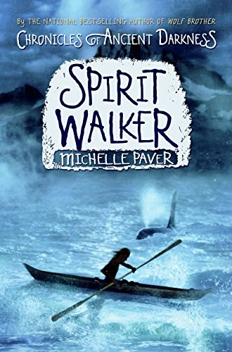 Spirit Walker: Chronicles of Ancient Darkness ***SIGNED & DATED***: Michelle Paver