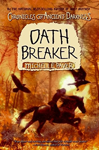 9780060728373: Oath Breaker (Chronicles of Ancient Darkness (Hardcover))