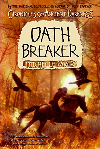 Oath Breaker (Chronicles of Ancient Darkness): Paver, Michelle