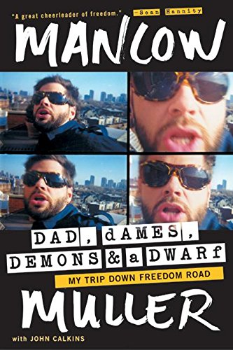 9780060728878: Dad, Dames, Demons, and a Dwarf: My Trip Down Freedom Road