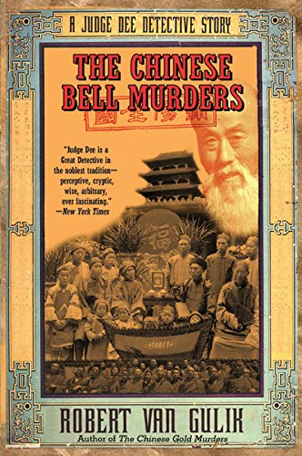 9780060728885: The Chinese Bell Murders: A Judge Dee Detective Story
